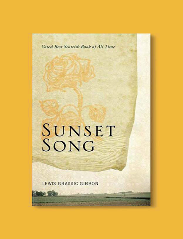 Books Set In Scotland - Sunset Song by Lewis Grassic Gibbon. For more books that inspire travel visit www.taleway.com to find books set around the world. scottish books, books about scotland, scotland inspiration, scotland travel, novels set in scotland, scottish novels, scotland novels, books and travel, travel reads, reading list, books around the world, books to read, books set in different countries, scotland, scottish books, scotland packing list, scotland vacation, scotland books novels