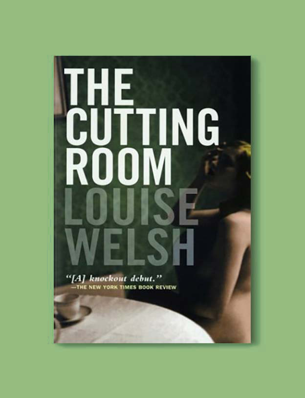 Books Set In Scotland - The Cutting Room by Louise Welsh. For more books that inspire travel visit www.taleway.com to find books set around the world. scottish books, books about scotland, scotland inspiration, scotland travel, novels set in scotland, scottish novels, scotland novels, books and travel, travel reads, reading list, books around the world, books to read, books set in different countries, scotland, scottish books, scotland packing list, scotland vacation, scotland books novels