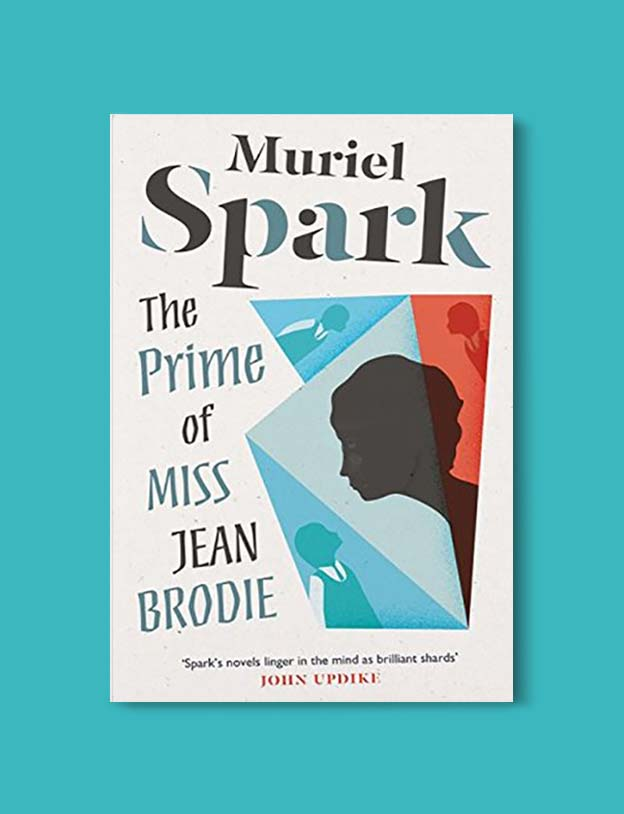 Books Set In Scotland - The Prime of Miss Jean Brodie by Muriel Spark. For more books that inspire travel visit www.taleway.com to find books set around the world. scottish books, books about scotland, scotland inspiration, scotland travel, novels set in scotland, scottish novels, scotland novels, books and travel, travel reads, reading list, books around the world, books to read, books set in different countries, scotland, scottish books, scotland packing list, scotland vacation, scotland books novels