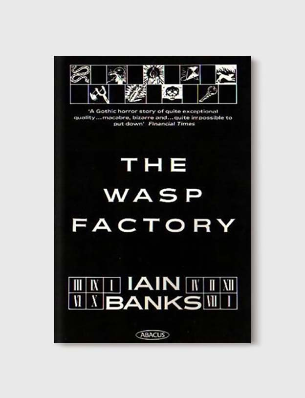 Books Set In Scotland - The Wasp Factory by Iain Banks. For more books that inspire travel visit www.taleway.com to find books set around the world. scottish books, books about scotland, scotland inspiration, scotland travel, novels set in scotland, scottish novels, scotland novels, books and travel, travel reads, reading list, books around the world, books to read, books set in different countries, scotland, scottish books, scotland packing list, scotland vacation, scotland books novels