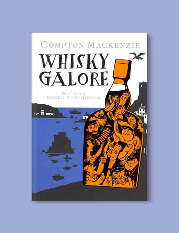 Books Set In Scotland - Whisky Galore by Compton Mackenzie. For more books that inspire travel visit www.taleway.com to find books set around the world. scottish books, books about scotland, scotland inspiration, scotland travel, novels set in scotland, scottish novels, scotland novels, books and travel, travel reads, reading list, books around the world, books to read, books set in different countries, scotland, scottish books, scotland packing list, scotland vacation, scotland books novels