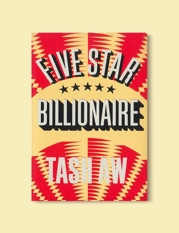Books Set In Malaysia - Five Star Billionaire by Tash Aw. For more books that inspire travel visit www.taleway.com. malaysian books, books about malaysia, malaysia inspiration, malaysia travel, novels set in malaysia, malaysia novels, malaysian novels, books and travel, travel reads, reading list, books around the world, books to read, malaysia, malaysian books, malaysia books, malaysia packing list, malaysia vacation, malaysia kuala lumpur, malaysia backpacking, malaysia culture, malaysia vacation
