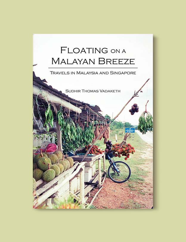 Books Set In Malaysia - Floating on a Malayan Breeze by Sudhir Thomas Vadaketh. For more books that inspire travel visit www.taleway.com. malaysian books, books about malaysia, malaysia inspiration, malaysia travel, novels set in malaysia, malaysia novels, malaysian novels, books and travel, travel reads, reading list, books around the world, books to read, malaysia, malaysian books, malaysia books, malaysia packing list, malaysia vacation, malaysia kuala lumpur, malaysia backpacking, malaysia culture, malaysia vacation