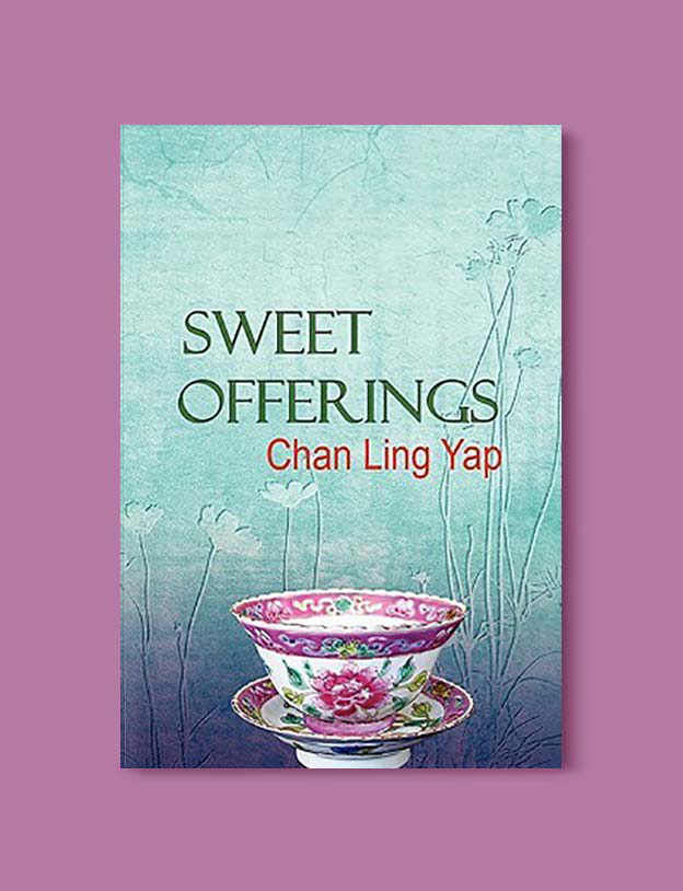 Books Set In Malaysia - Sweet Offerings by Chan Ling Yap. For more books that inspire travel visit www.taleway.com. malaysian books, books about malaysia, malaysia inspiration, malaysia travel, novels set in malaysia, malaysia novels, malaysian novels, books and travel, travel reads, reading list, books around the world, books to read, malaysia, malaysian books, malaysia books, malaysia packing list, malaysia vacation, malaysia kuala lumpur, malaysia backpacking, malaysia culture, malaysia vacation