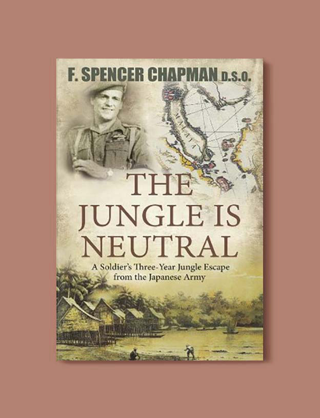 Books Set In Malaysia - The Jungle is Neutral by F. Spencer Chapman. For more books that inspire travel visit www.taleway.com. malaysian books, books about malaysia, malaysia inspiration, malaysia travel, novels set in malaysia, malaysia novels, malaysian novels, books and travel, travel reads, reading list, books around the world, books to read, malaysia, malaysian books, malaysia books, malaysia packing list, malaysia vacation, malaysia kuala lumpur, malaysia backpacking, malaysia culture, malaysia vacation