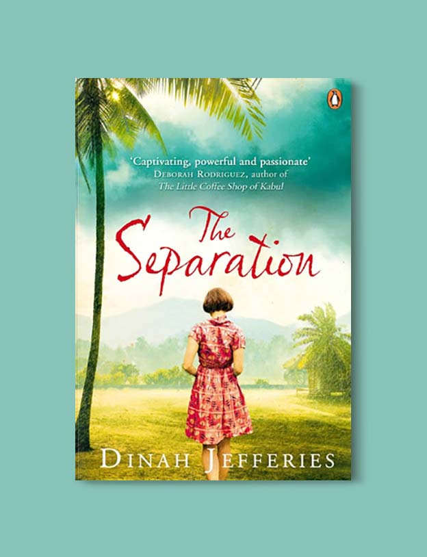 Books Set In Malaysia - The Separation by Dinah Jefferies. For more books that inspire travel visit www.taleway.com. malaysian books, books about malaysia, malaysia inspiration, malaysia travel, novels set in malaysia, malaysia novels, malaysian novels, books and travel, travel reads, reading list, books around the world, books to read, malaysia, malaysian books, malaysia books, malaysia packing list, malaysia vacation, malaysia kuala lumpur, malaysia backpacking, malaysia culture, malaysia vacation