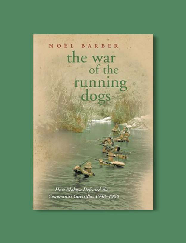 Books Set In Malaysia - The War of the Running Dogs by Noel Barber. For more books that inspire travel visit www.taleway.com. malaysian books, books about malaysia, malaysia inspiration, malaysia travel, novels set in malaysia, malaysia novels, malaysian novels, books and travel, travel reads, reading list, books around the world, books to read, malaysia, malaysian books, malaysia books, malaysia packing list, malaysia vacation, malaysia kuala lumpur, malaysia backpacking, malaysia culture, malaysia vacation