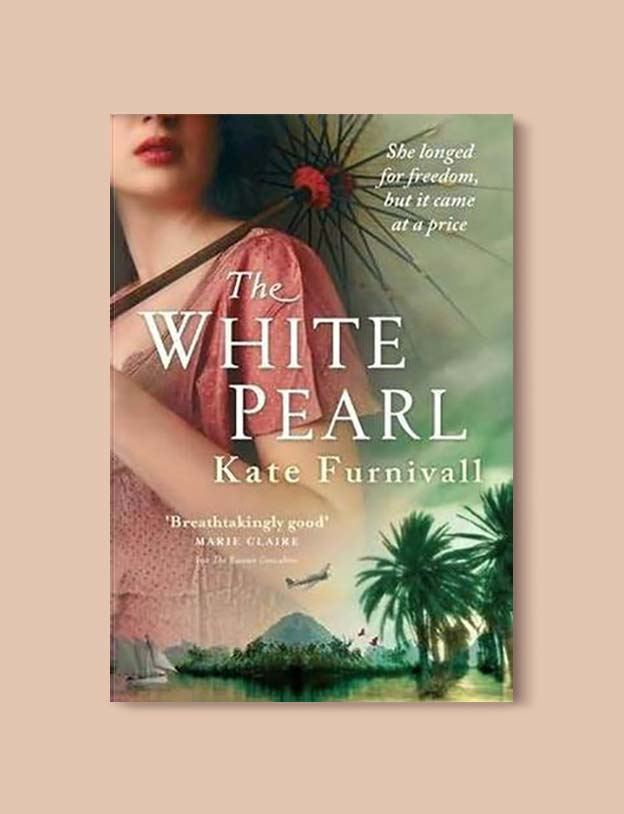 Books Set In Malaysia - The White Pearl by Kate Furnivall. For more books that inspire travel visit www.taleway.com. malaysian books, books about malaysia, malaysia inspiration, malaysia travel, novels set in malaysia, malaysia novels, malaysian novels, books and travel, travel reads, reading list, books around the world, books to read, malaysia, malaysian books, malaysia books, malaysia packing list, malaysia vacation, malaysia kuala lumpur, malaysia backpacking, malaysia culture, malaysia vacation