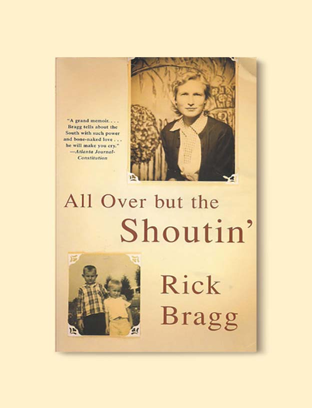 Books Set In Alabama, All Over But The Shoutin' by Rick Bragg - Visit www.taleway.com to find books set around the world. alabama books, alabama novels, alabama travel, books from every state, books from each state, american books, usa books, us books, book challenge, alabama adventures, alabama road trip, books and travel, travel reading list, reading list, reading challenge, books to read, books around the world