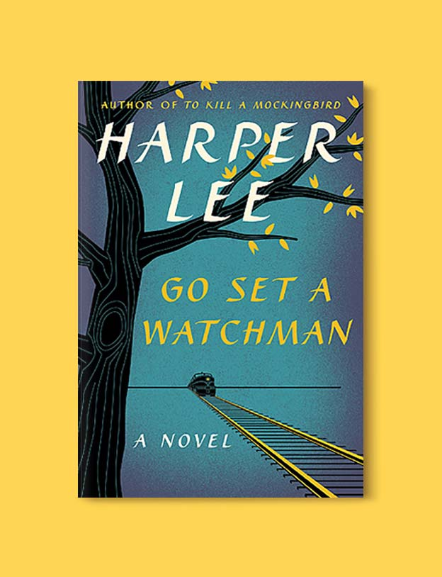 Books Set In Alabama, Go Set A Watchman by Harper Lee - Visit www.taleway.com to find books set around the world. alabama books, alabama novels, alabama travel, books from every state, books from each state, american books, usa books, us books, book challenge, alabama adventures, alabama road trip, books and travel, travel reading list, reading list, reading challenge, books to read, books around the world
