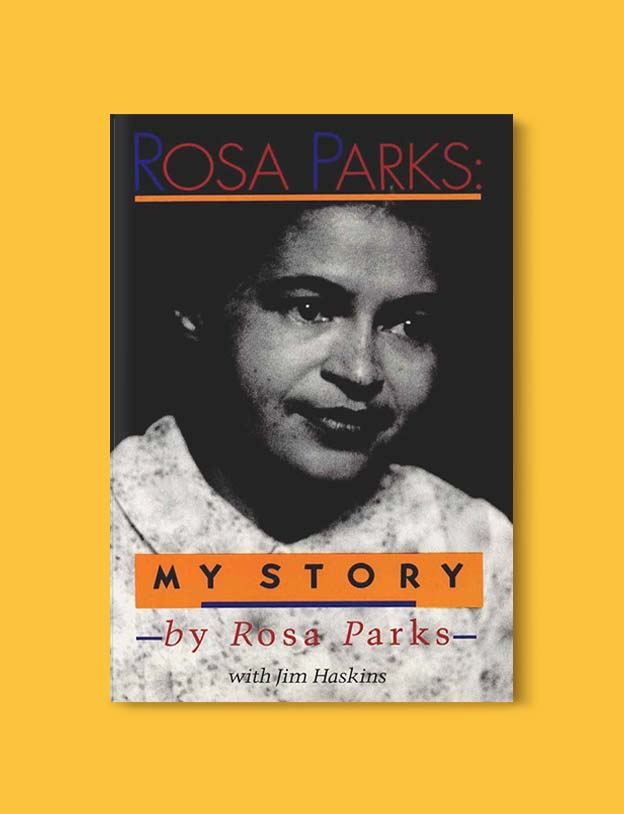 rosa parks my story essay By ending the essay with the sentence: ten watercolors were made from the star, the author is making the point o'keeffe  rosa parks: my story  why does rosa.