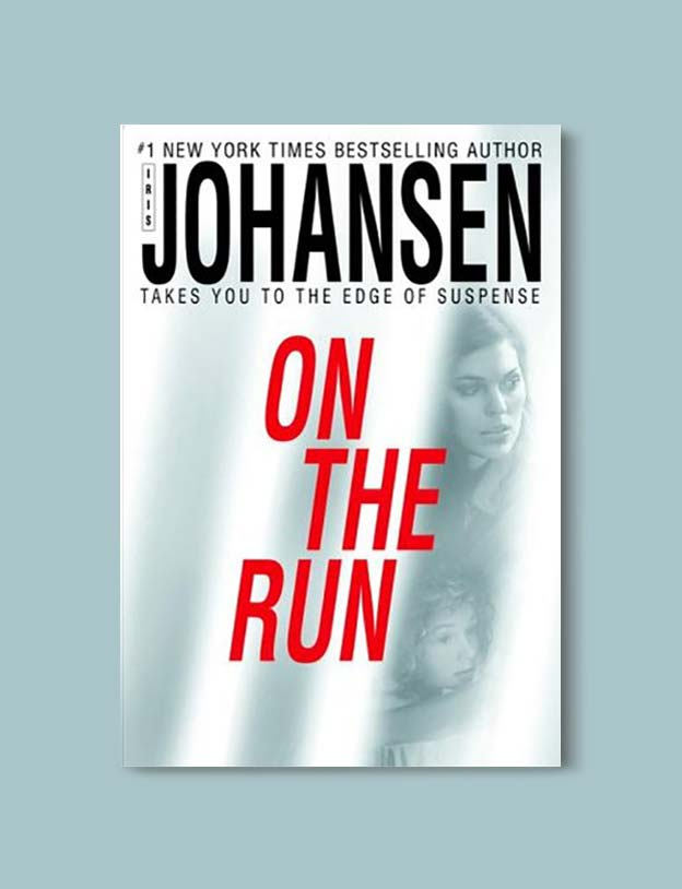 Books Set In Alabama, On The Run by Iris Johansen - Visit www.taleway.com to find books set around the world. alabama books, alabama novels, alabama travel, books from every state, books from each state, american books, usa books, us books, book challenge, alabama adventures, alabama road trip, books and travel, travel reading list, reading list, reading challenge, books to read, books around the world