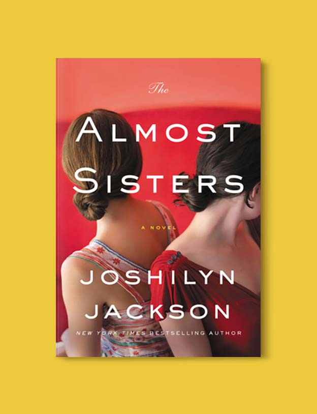 Books Set In Alabama, The Almost Sisters by Joshilyn Jackson - Visit www.taleway.com to find books set around the world. alabama books, alabama novels, alabama travel, books from every state, books from each state, american books, usa books, us books, book challenge, alabama adventures, alabama road trip, books and travel, travel reading list, reading list, reading challenge, books to read, books around the world