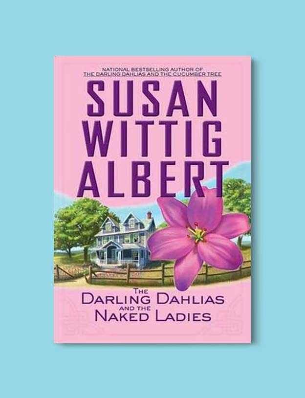 Books Set In Alabama, The Darling Dahlias and the Naked Ladies by Susan Wittig Albert - Visit www.taleway.com to find books set around the world. alabama books, alabama novels, alabama travel, books from every state, books from each state, american books, usa books, us books, book challenge, alabama adventures, alabama road trip, books and travel, travel reading list, reading list, reading challenge, books to read, books around the world
