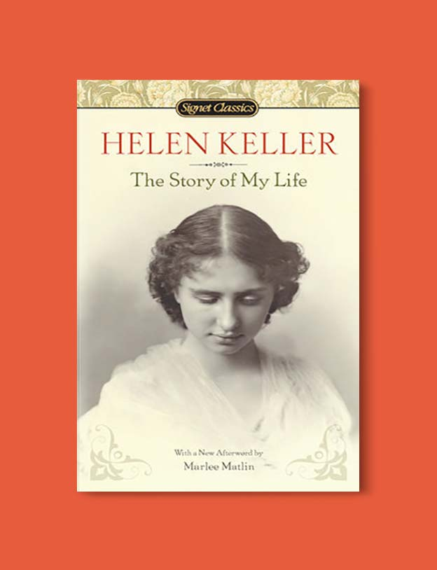 Books Set In Alabama, The Story of My Life by Helen Keller - Visit www.taleway.com to find books set around the world. alabama books, alabama novels, alabama travel, books from every state, books from each state, american books, usa books, us books, book challenge, alabama adventures, alabama road trip, books and travel, travel reading list, reading list, reading challenge, books to read, books around the world