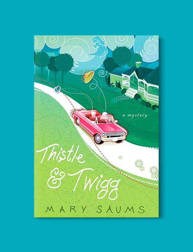 Books Set In Alabama, Thistle and Twigg by Mary Saums - Visit www.taleway.com to find books set around the world. alabama books, alabama novels, alabama travel, books from every state, books from each state, american books, usa books, us books, book challenge, alabama adventures, alabama road trip, books and travel, travel reading list, reading list, reading challenge, books to read, books around the world