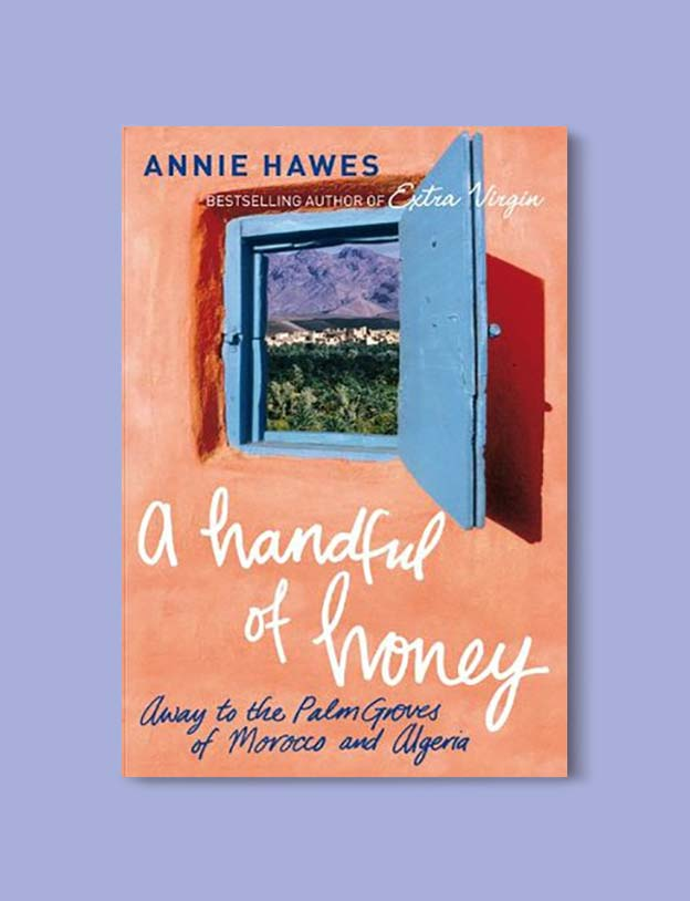 Books Set In Morocco - A Handful of Honey by Annie Hawes. For more Moroccan books that inspire travel visit www.taleway.com. books morocco, morocco book, books about morocco, morocco inspiration, morocco travel, morocco reading, morocco reading challenge, morocco packing, marrakesh book, marrakesh inspiration, marrakesh travel, travel reading challenge, fes travel, casablanca travel, tangier travel, desert travel, reading list, books around the world, books to read, books set in different countries, books and travel, morocco bookshelf