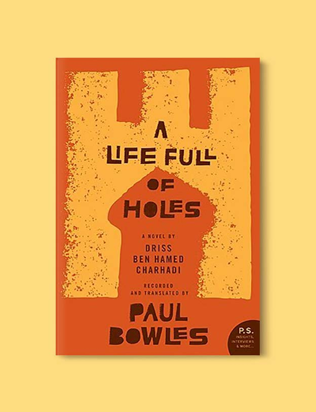 Books Set In Morocco - A Life Full of Holes by Driss ben Hamed Charhadi and Paul Bowles. For more Moroccan books that inspire travel visit www.taleway.com. books morocco, morocco book, books about morocco, morocco inspiration, morocco travel, morocco reading, morocco reading challenge, morocco packing, marrakesh book, marrakesh inspiration, marrakesh travel, travel reading challenge, fes travel, casablanca travel, tangier travel, desert travel, reading list, books around the world, books to read, books set in different countries, books and travel, morocco bookshelf