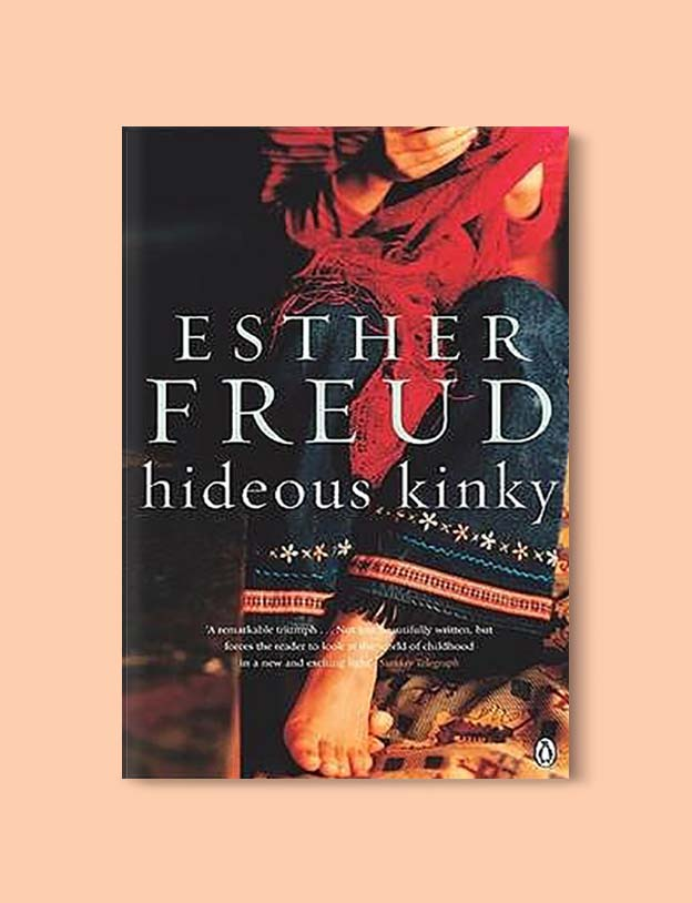 Books Set In Morocco - Hideous Kinky by Esther Freud. For more Moroccan books that inspire travel visit www.taleway.com. books morocco, morocco book, books about morocco, morocco inspiration, morocco travel, morocco reading, morocco reading challenge, morocco packing, marrakesh book, marrakesh inspiration, marrakesh travel, travel reading challenge, fes travel, casablanca travel, tangier travel, desert travel, reading list, books around the world, books to read, books set in different countries, books and travel, morocco bookshelf