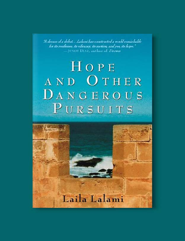 Books Set In Morocco - Hope and Other Dangerous Pursuits by Laila Lalami. For more Moroccan books that inspire travel visit www.taleway.com. books morocco, morocco book, books about morocco, morocco inspiration, morocco travel, morocco reading, morocco reading challenge, morocco packing, marrakesh book, marrakesh inspiration, marrakesh travel, travel reading challenge, fes travel, casablanca travel, tangier travel, desert travel, reading list, books around the world, books to read, books set in different countries, books and travel, morocco bookshelf