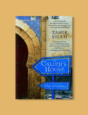 Books Set In Morocco - The Caliph's House: A Year in Casablanca by Tahir Shah. For more Moroccan books that inspire travel visit www.taleway.com. books morocco, morocco book, books about morocco, morocco inspiration, morocco travel, morocco reading, morocco reading challenge, morocco packing, marrakesh book, marrakesh inspiration, marrakesh travel, travel reading challenge, fes travel, casablanca travel, tangier travel, desert travel, reading list, books around the world, books to read, books set in different countries, books and travel, morocco bookshelf