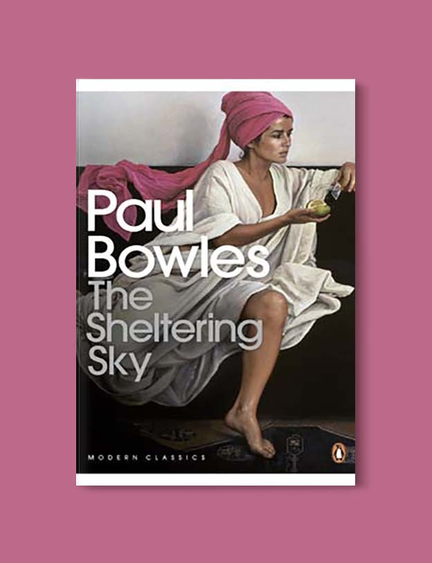 Books Set In Morocco - The Sheltering Sky by Paul Bowles. For more Moroccan books that inspire travel visit www.taleway.com. books morocco, morocco book, books about morocco, morocco inspiration, morocco travel, morocco reading, morocco reading challenge, morocco packing, marrakesh book, marrakesh inspiration, marrakesh travel, travel reading challenge, fes travel, casablanca travel, tangier travel, desert travel, reading list, books around the world, books to read, books set in different countries, books and travel, morocco bookshelf