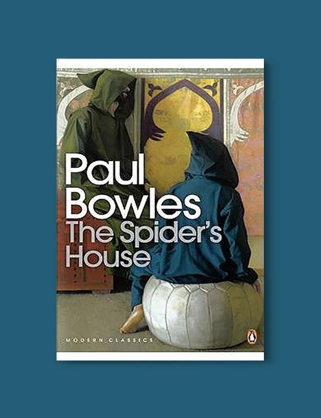Books Set In Morocco - The Spider's House by Paul Bowles. For more Moroccan books that inspire travel visit www.taleway.com. books morocco, morocco book, books about morocco, morocco inspiration, morocco travel, morocco reading, morocco reading challenge, morocco packing, marrakesh book, marrakesh inspiration, marrakesh travel, travel reading challenge, fes travel, casablanca travel, tangier travel, desert travel, reading list, books around the world, books to read, books set in different countries, books and travel, morocco bookshelf