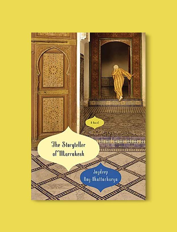 Books Set In Morocco - The Storyteller of Marrakesh by Joydeep Roy-Bhattacharya. For more Moroccan books that inspire travel visit www.taleway.com. books morocco, morocco book, books about morocco, morocco inspiration, morocco travel, morocco reading, morocco reading challenge, morocco packing, marrakesh book, marrakesh inspiration, marrakesh travel, travel reading challenge, fes travel, casablanca travel, tangier travel, desert travel, reading list, books around the world, books to read, books set in different countries, books and travel, morocco bookshelf