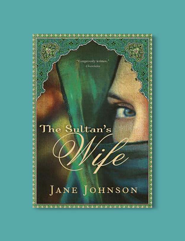 Books Set In Morocco - The Sultan's Wife by Jane Johnson. For more Moroccan books that inspire travel visit www.taleway.com. books morocco, morocco book, books about morocco, morocco inspiration, morocco travel, morocco reading, morocco reading challenge, morocco packing, marrakesh book, marrakesh inspiration, marrakesh travel, travel reading challenge, fes travel, casablanca travel, tangier travel, desert travel, reading list, books around the world, books to read, books set in different countries, books and travel, morocco bookshelf