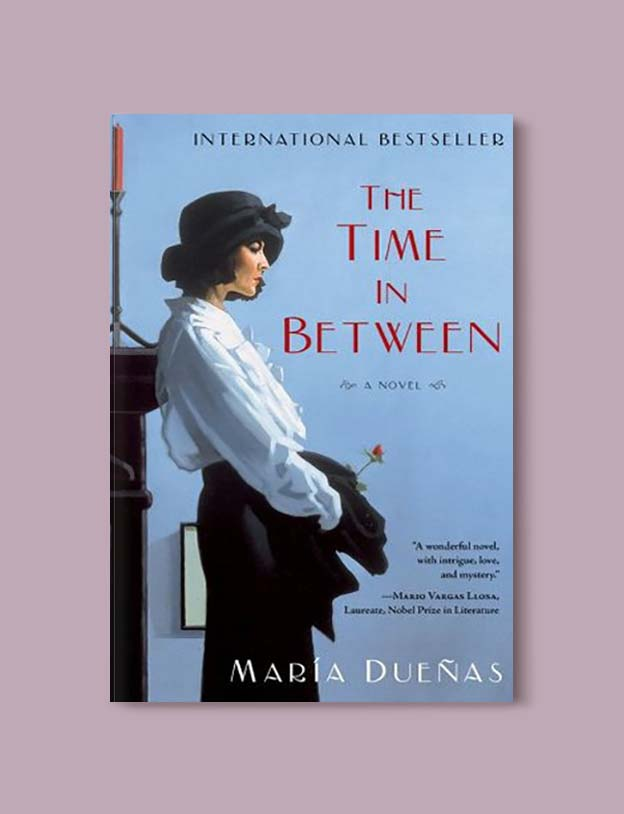 Books Set In Morocco - The Time In Between by María Dueñas. For more Moroccan books that inspire travel visit www.taleway.com. books morocco, morocco book, books about morocco, morocco inspiration, morocco travel, morocco reading, morocco reading challenge, morocco packing, marrakesh book, marrakesh inspiration, marrakesh travel, travel reading challenge, fes travel, casablanca travel, tangier travel, desert travel, reading list, books around the world, books to read, books set in different countries, books and travel, morocco bookshelf