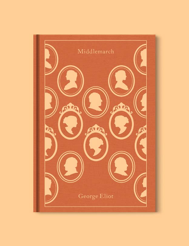 Penguin Clothbound Classics - Middlemarch by George Eliot. For books that inspire travel visit www.taleway.com to find books set around the world. penguin books, penguin classics, penguin classics list, penguin classics clothbound, clothbound classics, coralie bickford smith, classic books, classic books to read, book design, reading challenge, books and travel, travel reads, reading list, books around the world, books to read, books set in different countries