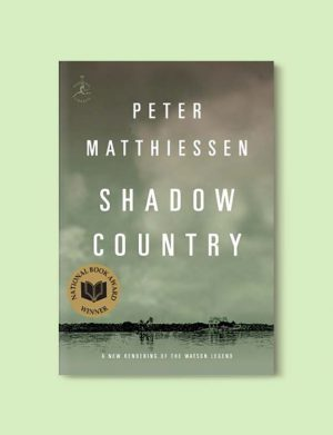 Books Set Around The World, Shadow Country by Peter Matthiessen - Visit www.taleway.com to find books set around the world. world books, world novels, books and travel, book challenge, books to read, books for travel, books for travel lovers, books for trips, travel reads, travel reading list, reading list, reading challenge, books around the world