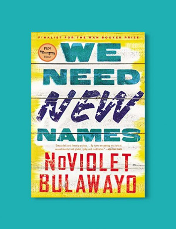 Books Set Around The World, We Need New Names by Noviolet Bulawayo - Visit www.taleway.com to find books set around the world. world books, world novels, books and travel, book challenge, books to read, books for travel, books for travel lovers, books for trips, travel reads, travel reading list, reading list, reading challenge, books around the world