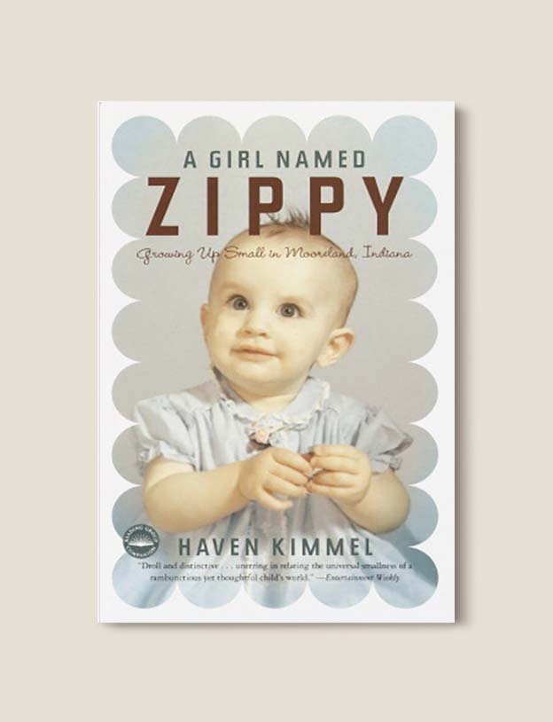 Books Set In Each State, A Girl Named Zippy by Haven Kimmel - Visit www.taleway.com to find books set around the world. america reading challenge, books set in every state, books from every state, books from each state, most popular book in each state, books about each state, books to read from every state, us road trip, usa book list, american books, american book covers, american books reading list, usa books, us books, book challenge, reading challenge, books set in america, state books series, 50 states book list