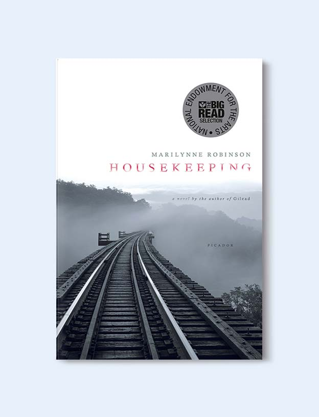 Books Set In Each State, Housekeeping by Marilynne Robinson - Visit www.taleway.com to find books set around the world. america reading challenge, books set in every state, books from every state, books from each state, most popular book in each state, books about each state, books to read from every state, us road trip, usa book list, american books, american book covers, american books reading list, usa books, us books, book challenge, reading challenge, books set in america, state books series, 50 states book list