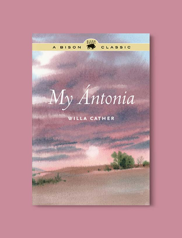 Books Set In Each State, My Antonia by Willa Cather - Visit www.taleway.com to find books set around the world. america reading challenge, books set in every state, books from every state, books from each state, most popular book in each state, books about each state, books to read from every state, us road trip, usa book list, american books, american book covers, american books reading list, usa books, us books, book challenge, reading challenge, books set in america, state books series, 50 states book list