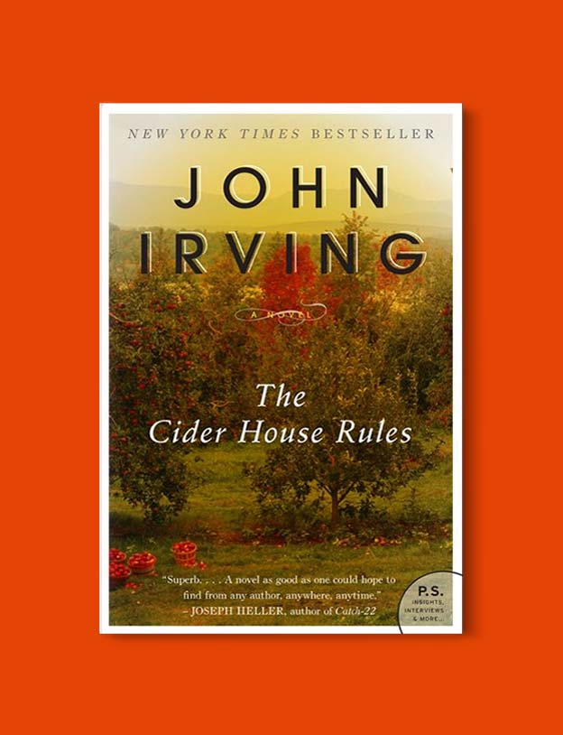 Books Set In Each State, The Cider House Rules by John Irving - Visit www.taleway.com to find books set around the world. america reading challenge, books set in every state, books from every state, books from each state, most popular book in each state, books about each state, books to read from every state, us road trip, usa book list, american books, american book covers, american books reading list, usa books, us books, book challenge, reading challenge, books set in america, state books series, 50 states book list