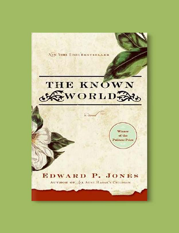Books Set In Each State, The Known World by Edward P. Jones - Visit www.taleway.com to find books set around the world. america reading challenge, books set in every state, books from every state, books from each state, most popular book in each state, books about each state, books to read from every state, us road trip, usa book list, american books, american book covers, american books reading list, usa books, us books, book challenge, reading challenge, books set in america, state books series, 50 states book list