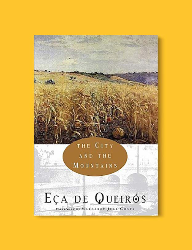 Books Set In Portugal - The City and The Mountains by Eça de Queirós. Visit www.taleway.com for books set around the world. portuguese books, books portugal, portugal book, books about portugal, portugal inspiration, portugal travel, portugal reading, portugal reading challenge, portugal packing, books set in lisbon, lisbon book, lisbon inspiration, lisbon travel, travel reading challenge, porto travel, sintra travel, books around the world, books set in europe, portugal culture, portugal history, portugal author, books and travel, reading list, portugal lisbon, books to read, books set in different countries