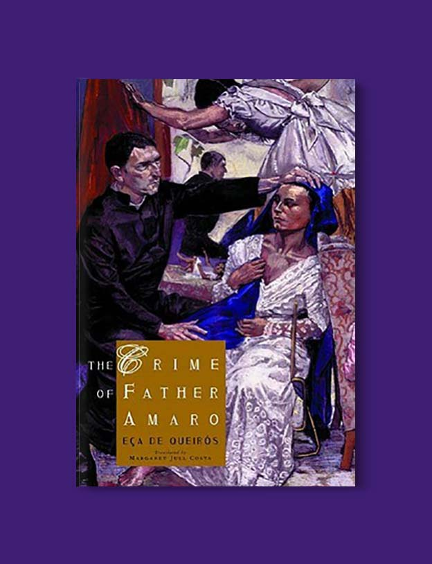 Books Set In Portugal - The Crime of Father Amaro by Eça de Queirós. Visit www.taleway.com for books set around the world. portuguese books, books portugal, portugal book, books about portugal, portugal inspiration, portugal travel, portugal reading, portugal reading challenge, portugal packing, books set in lisbon, lisbon book, lisbon inspiration, lisbon travel, travel reading challenge, porto travel, sintra travel, books around the world, books set in europe, portugal culture, portugal history, portugal author, books and travel, reading list, portugal lisbon, books to read, books set in different countries