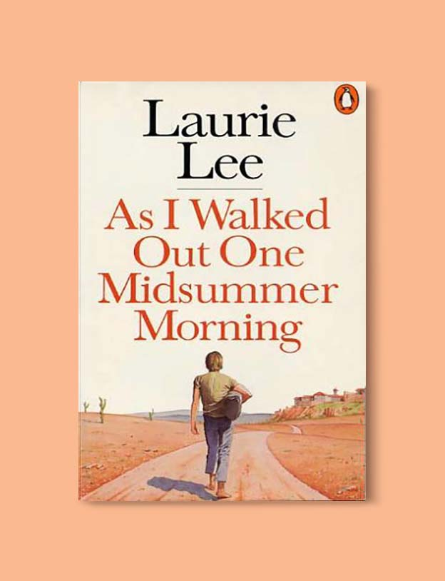 Books Set In Spain - As I Walked Out One Midsummer Morning by Laurie Lee. For books that inspire travel visit www.taleway.com. spanish books, books about spain, books on spain culture, novels set in spain, spanish novels, best books about spain, books on spain travel, best novels set in spain, contemporary novels set in spain, spain historical fiction, spain inspiration, spain travel, packing spain, spain reading list, travel reads, reading list, books around the world, books to read, books set in different countries
