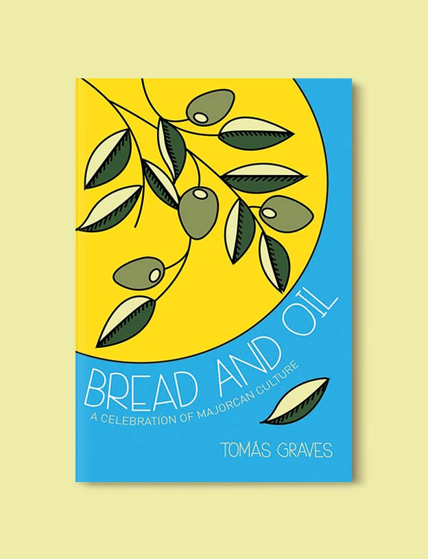 Books Set In Spain - Bread and Oil by Tomas Graves. For books that inspire travel visit www.taleway.com. spanish books, books about spain, books on spain culture, novels set in spain, spanish novels, best books about spain, books on spain travel, best novels set in spain, contemporary novels set in spain, spain historical fiction, spain inspiration, spain travel, packing spain, spain reading list, travel reads, reading list, books around the world, books to read, books set in different countries