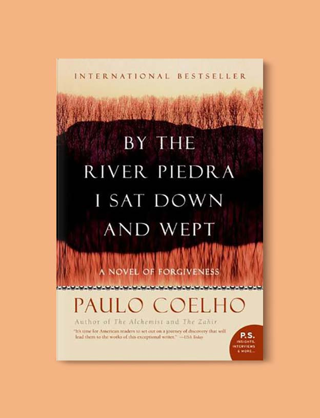 Books Set In Spain - By The River Piedra I Sat Down and Wept by Paulo Coelho. For books that inspire travel visit www.taleway.com. spanish books, books about spain, books on spain culture, novels set in spain, spanish novels, best books about spain, books on spain travel, best novels set in spain, contemporary novels set in spain, spain historical fiction, spain inspiration, spain travel, packing spain, spain reading list, travel reads, reading list, books around the world, books to read, books set in different countries