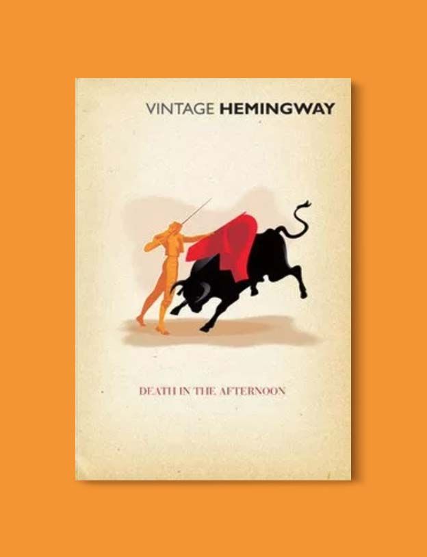 Books Set In Spain - Death in the Afternoon by Ernest Hemingway. For books that inspire travel visit www.taleway.com. spanish books, books about spain, books on spain culture, novels set in spain, spanish novels, best books about spain, books on spain travel, best novels set in spain, contemporary novels set in spain, spain historical fiction, spain inspiration, spain travel, packing spain, spain reading list, travel reads, reading list, books around the world, books to read, books set in different countries