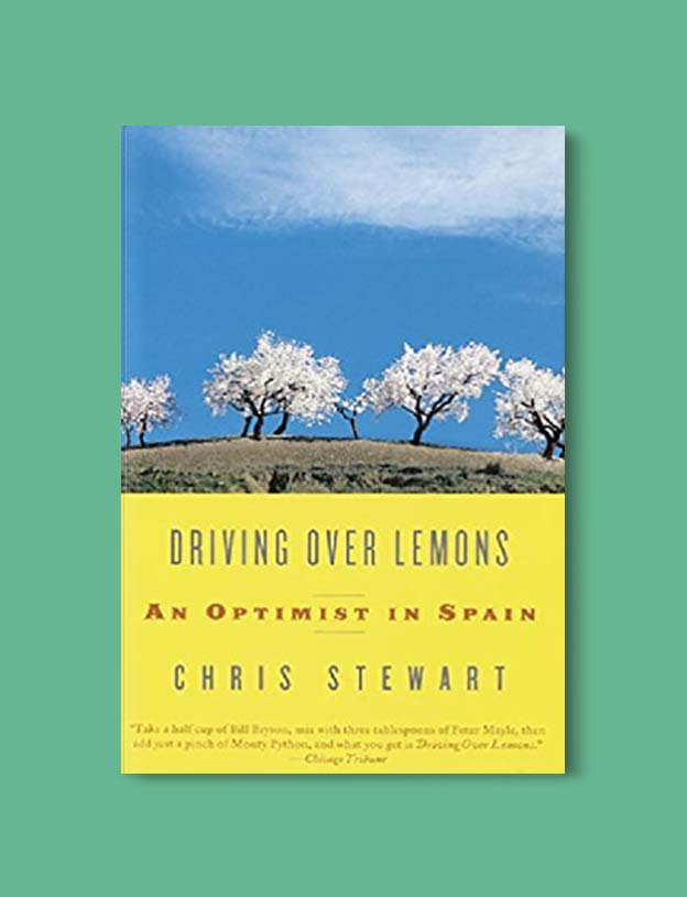 Books Set In Spain - Driving Over Lemons: An Optimist in Spain by Chris Stewart. For books that inspire travel visit www.taleway.com. spanish books, books about spain, books on spain culture, novels set in spain, spanish novels, best books about spain, books on spain travel, best novels set in spain, contemporary novels set in spain, spain historical fiction, spain inspiration, spain travel, packing spain, spain reading list, travel reads, reading list, books around the world, books to read, books set in different countries