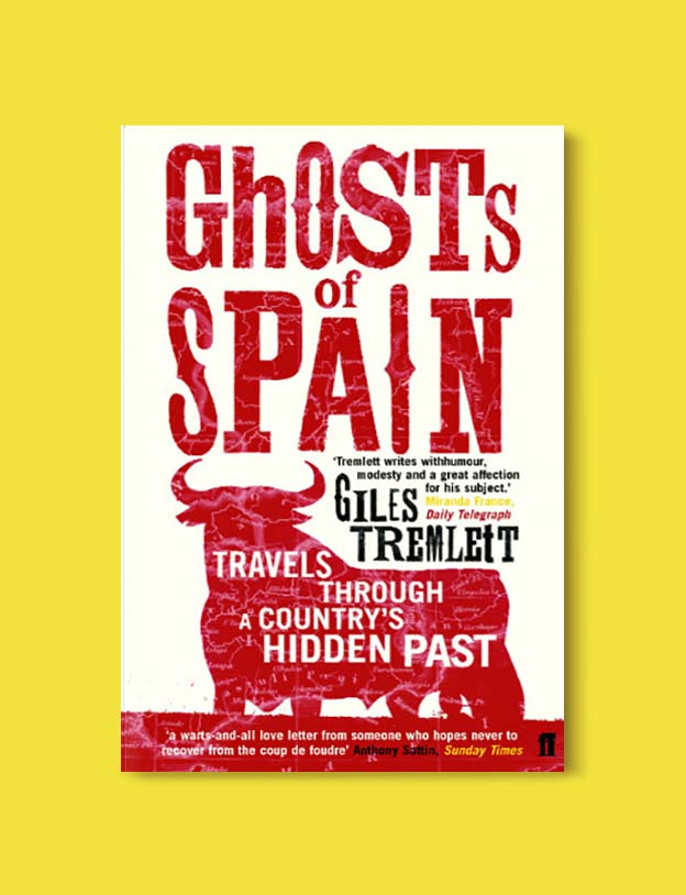 Books Set In Spain - Ghosts of Spain: Travels Through Spain and Its Silent Past by Giles Tremlett. For books that inspire travel visit www.taleway.com. spanish books, books about spain, books on spain culture, novels set in spain, spanish novels, best books about spain, books on spain travel, best novels set in spain, contemporary novels set in spain, spain historical fiction, spain inspiration, spain travel, packing spain, spain reading list, travel reads, reading list, books around the world, books to read, books set in different countries