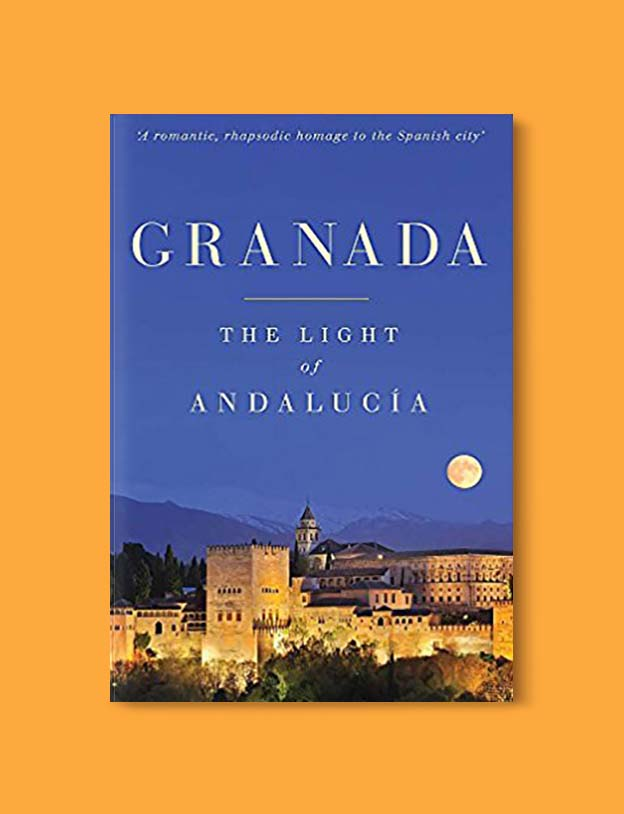 Books Set In Spain - Granada: The Light of Andalucia by Steven Nightingale. For books that inspire travel visit www.taleway.com. spanish books, books about spain, books on spain culture, novels set in spain, spanish novels, best books about spain, books on spain travel, best novels set in spain, contemporary novels set in spain, spain historical fiction, spain inspiration, spain travel, packing spain, spain reading list, travel reads, reading list, books around the world, books to read, books set in different countries