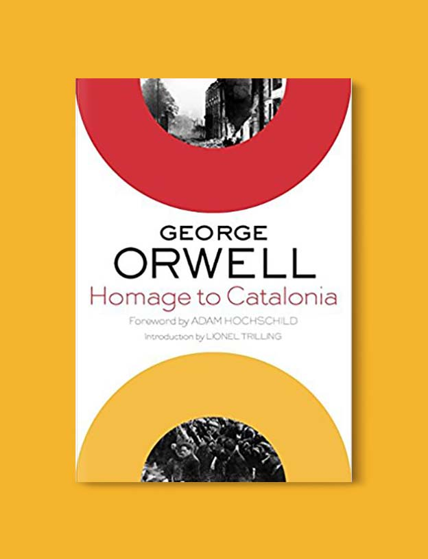 Books Set In Spain - Homage to Catalonia by George Orwell. For books that inspire travel visit www.taleway.com. spanish books, books about spain, books on spain culture, novels set in spain, spanish novels, best books about spain, books on spain travel, best novels set in spain, contemporary novels set in spain, spain historical fiction, spain inspiration, spain travel, packing spain, spain reading list, travel reads, reading list, books around the world, books to read, books set in different countries