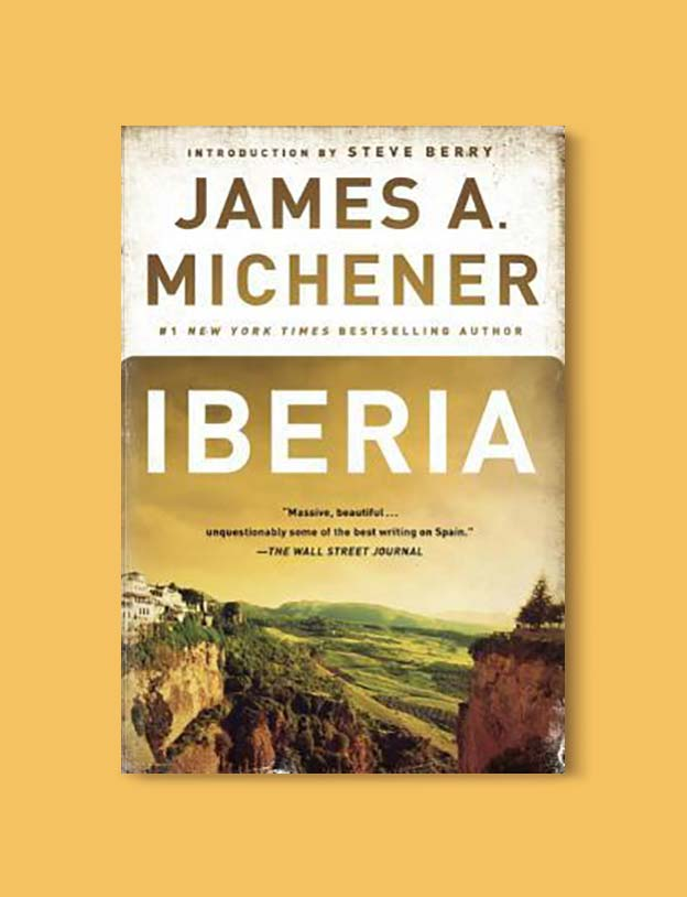 Books Set In Spain - Iberia by James A. Michener. For books that inspire travel visit www.taleway.com. spanish books, books about spain, books on spain culture, novels set in spain, spanish novels, best books about spain, books on spain travel, best novels set in spain, contemporary novels set in spain, spain historical fiction, spain inspiration, spain travel, packing spain, spain reading list, travel reads, reading list, books around the world, books to read, books set in different countries