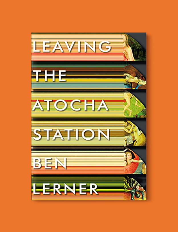 Books Set In Spain - Leaving The Atocha Station by Ben Lerner. For books that inspire travel visit www.taleway.com. spanish books, books about spain, books on spain culture, novels set in spain, spanish novels, best books about spain, books on spain travel, best novels set in spain, contemporary novels set in spain, spain historical fiction, spain inspiration, spain travel, packing spain, spain reading list, travel reads, reading list, books around the world, books to read, books set in different countries